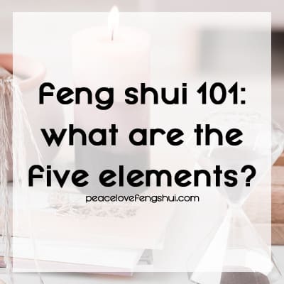feng shui 101 - the five elements