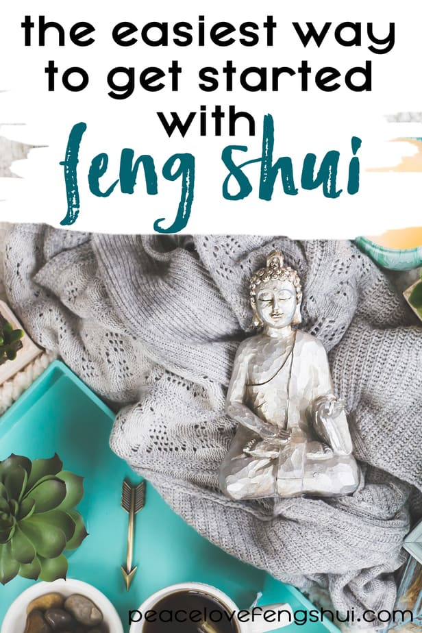 the easiest way to get started with feng shui