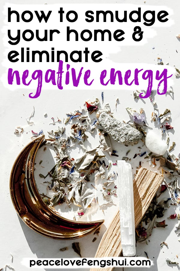 how to smudge your home & eliminate negative energy