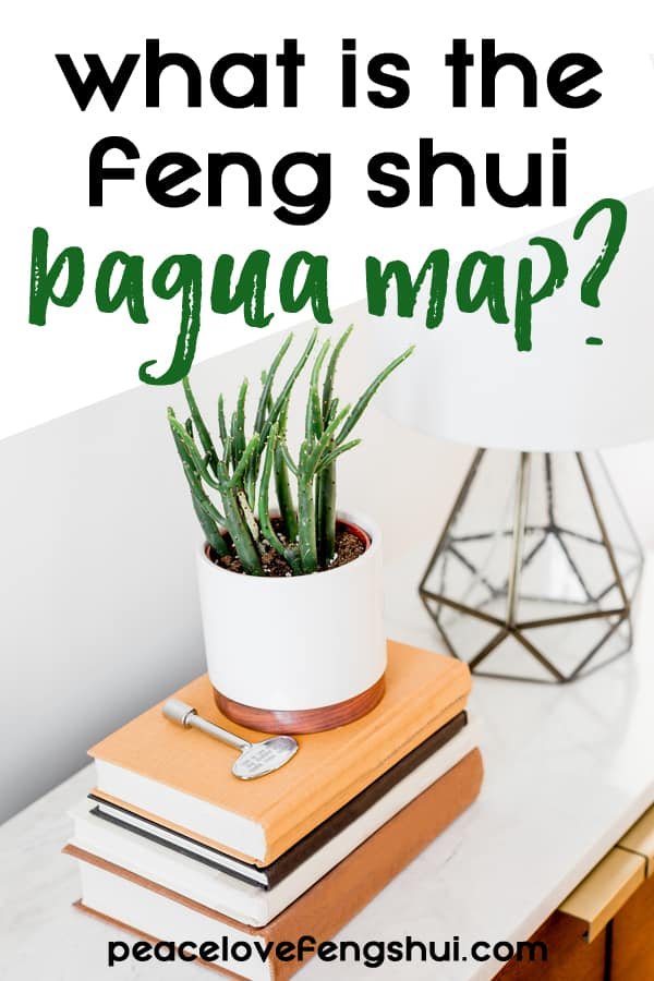 what is the feng shui bagua map? table with books, plant, and lamp