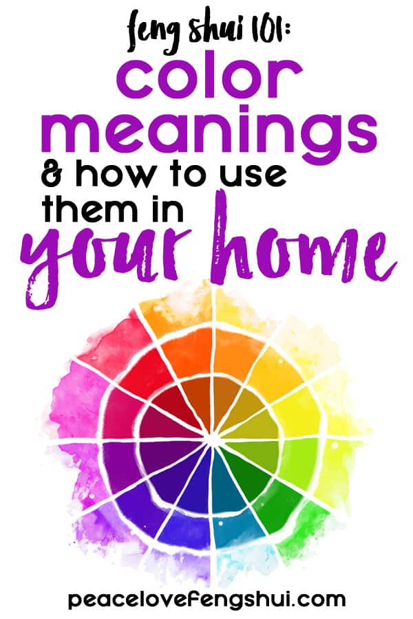 feng shui color meanings and how to use them in your home