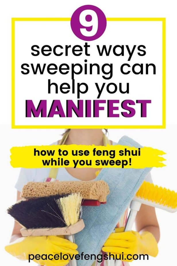 9 secret tips for sweeping with feng shui and how it helps you manifest everything you want