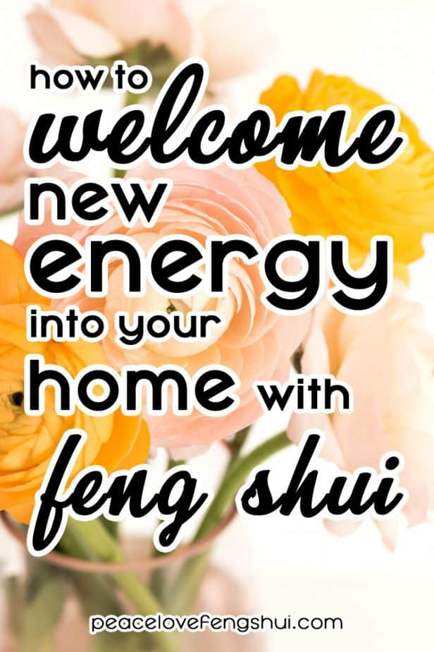 learn how to use feng shui to invite new, positive energy into your home
