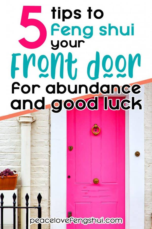 5 tips to feng shui your front door for abundance and good luck