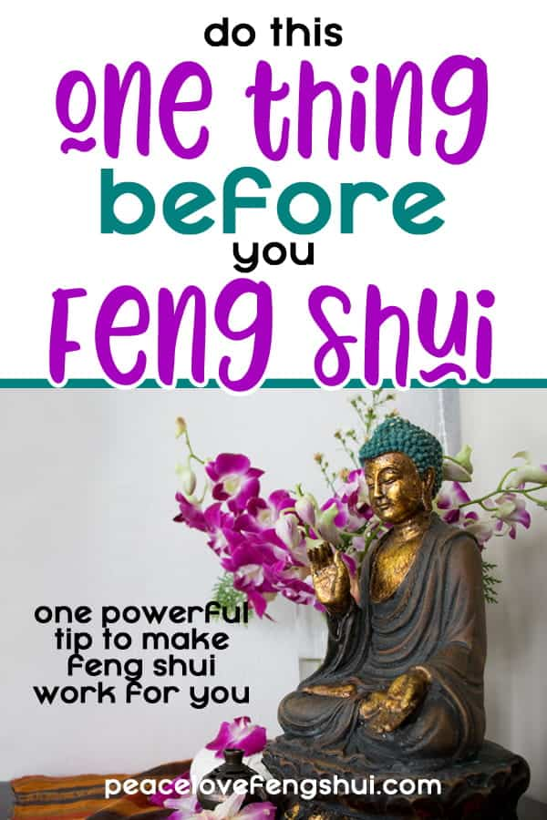 do this ONE thing before you feng shui