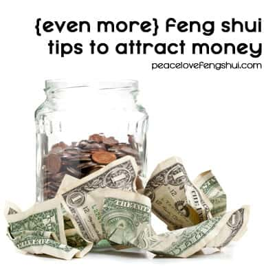 feng shui tips for attracting money (6 more tips!)