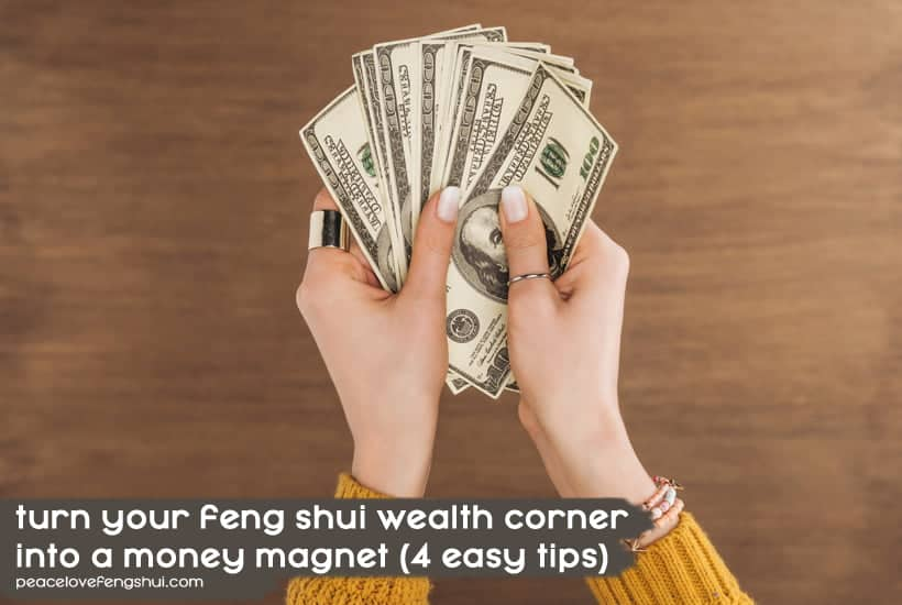how to use your feng shui wealth corner