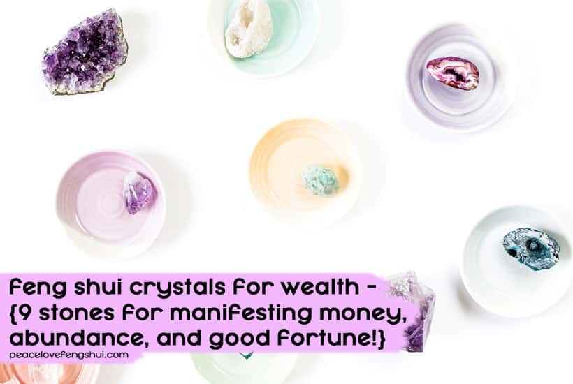 feng shui crystals for wealth and abundance