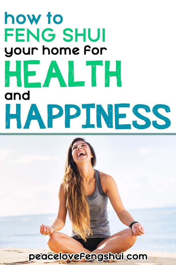 use feng shui to attract health and happiness