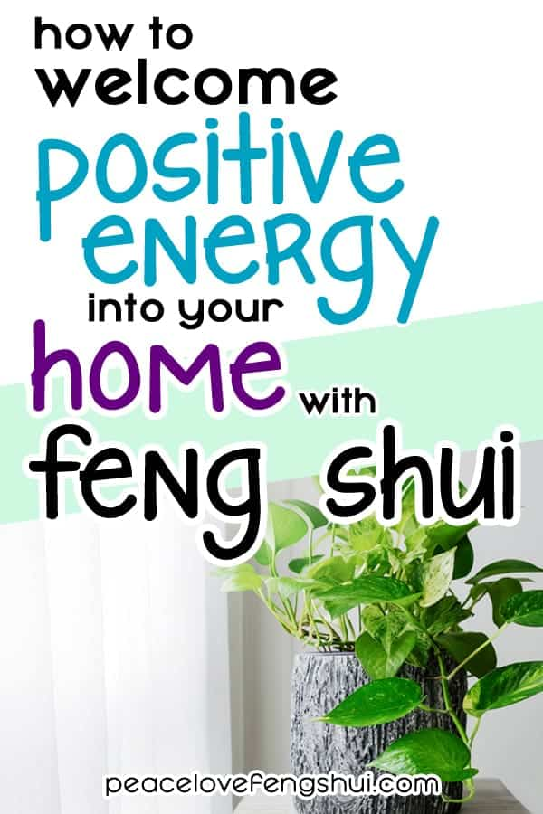 how to use feng shui to attract good vibes into your home