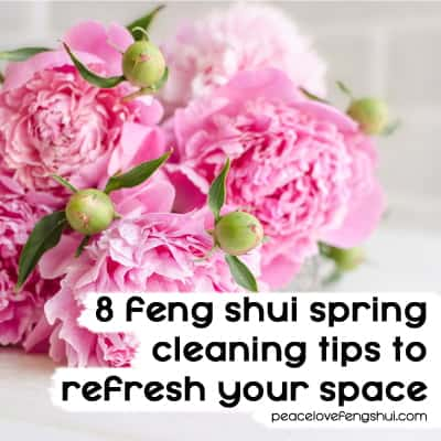 8 feng shui tips for spring cleaning