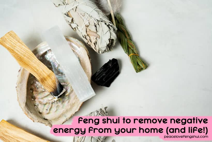 how to remove negative energy from your home (and life) with feng shui