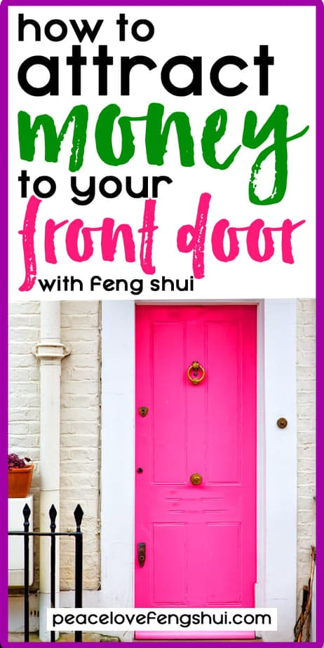 how to attract money to your front door with feng shui