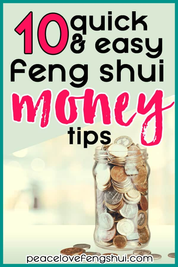 10 easy feng shui money tips you can use today to bring more abundance into your life and home! #fengshui #fengshuitips #money #wealth #home