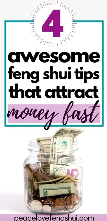 4 awesome feng shui tips to help you attract money fast