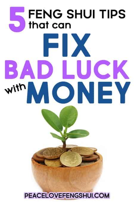 change bad money luck feng shui