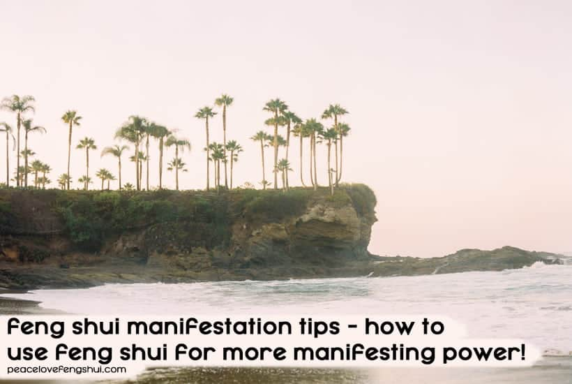 feng shui manifestation tips
