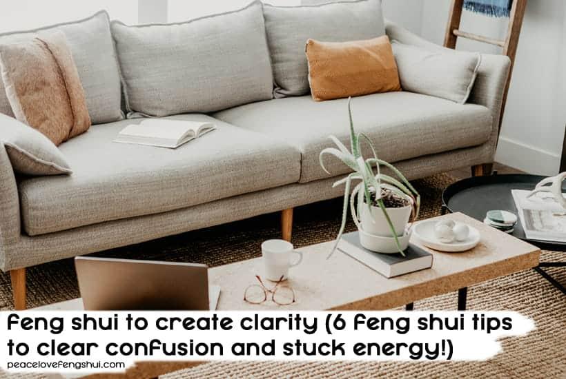 feng shui to create clarity