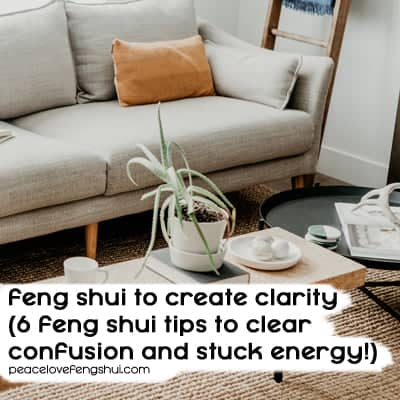 feng shui create clarity