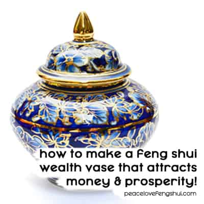 creating feng shui wealth vase
