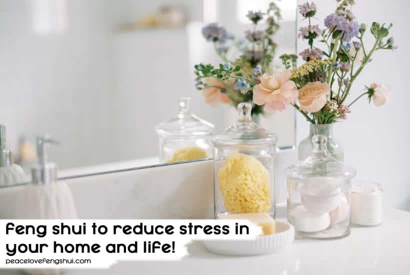 feng shui reduce stress