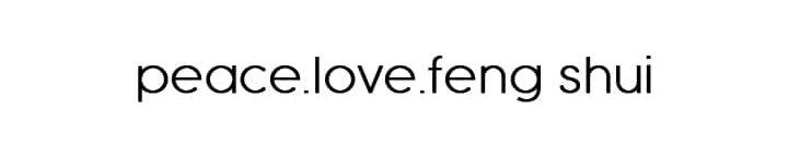 peace.love.feng shui