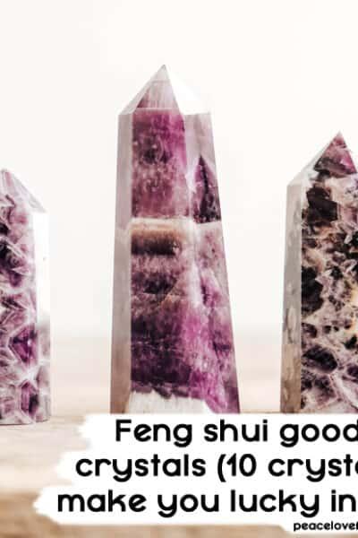 feng shui good luck crystals