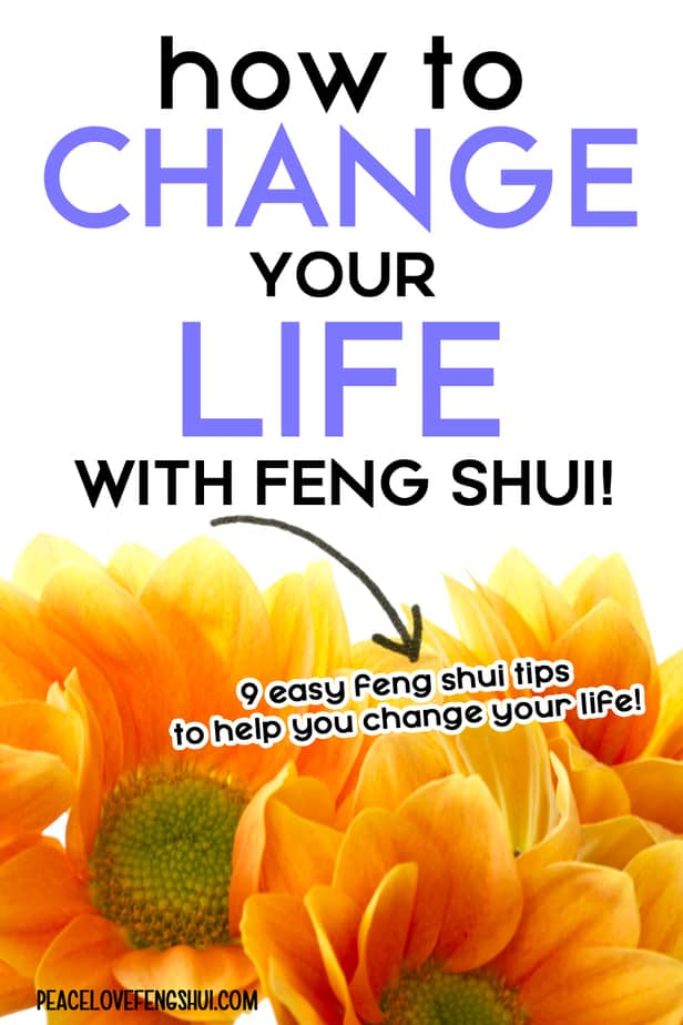 9 easy feng shui tips to change your life