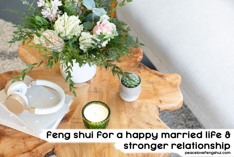 feng shui happy married life
